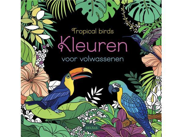 Kleurboek Deltas volwassenen Tropical Birds